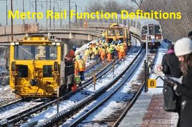 Metro Rail Function Definitions